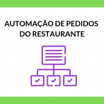 Como automatizar pedidos do meu restaurante?